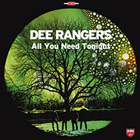 dee rangers all you need tonight